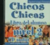 Chicos-Chicas : CD-Audio 2 - фото обкладинки книги