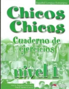 Chicos-Chicas : Cuaderno de ejercicios 1 - фото книги