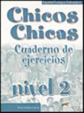 Chicos-Chicas : Cuaderno de ejercicios 2 - фото книги