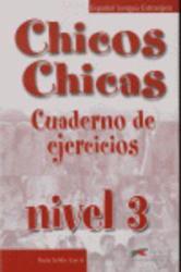 Chicos-Chicas : Cuaderno de ejercicios 3 - фото обкладинки книги