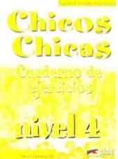 Chicos-Chicas : Cuaderno de ejercicios 4 - фото обкладинки книги