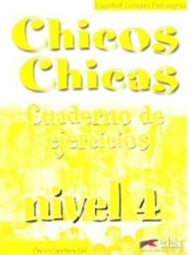 Chicos-Chicas : Cuaderno de ejercicios 4 - фото книги