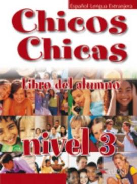 Chicos-Chicas : Libro del alumno 3 - фото книги