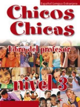 Chicos-Chicas : Libro del profesor 3 - фото книги