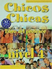 Chicos-Chicas : Libro del profesor 4 - фото обкладинки книги