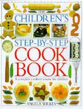 Children's Step-by-Step Cookbook : A Complete Cookery Course for Children - фото обкладинки книги