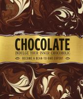 Chocolate : Indulge Your Inner Chocoholic - фото обкладинки книги