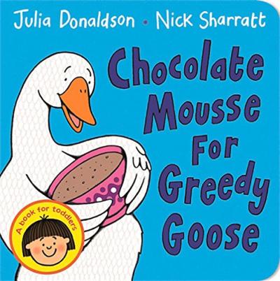 Книга Chocolate Mousse for Greedy Goose