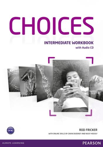 Робочий зошит Choices Intermediate Workbook with Audio CD