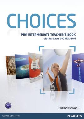 Choices Pre-Intermediate Teacher's Book with DVD Multi-Rom (книга вчителя) - фото книги