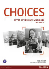 Книга для вчителя Choices Upper-Intermediate Workbook with Audio CD