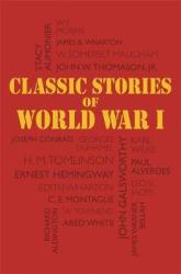 Classic Stories of World War I - фото обкладинки книги