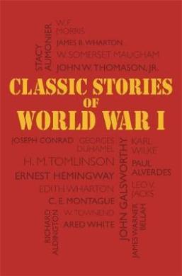 Classic Stories of World War I - фото книги