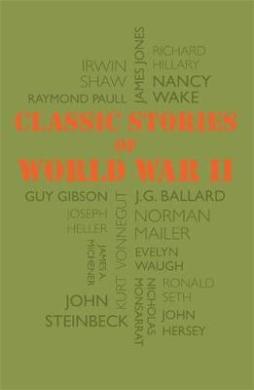 Classic Stories of World War II - фото книги