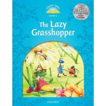 "Книга ""Classic Tales 2nd Edition 1: Lazy Grass Hopper with MultiROM"""