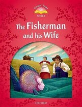Книга Classic Tales 2nd Edition 2: Fisherman and his Wife