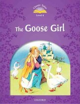 Книга Classic Tales 2nd Edition 4: Goose Girl