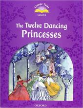 """Classic Tales 2nd Edition 4: The Twelve Dancing Princesses with MultiROM"" - фото обкладинки книги"