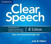 Clear Speech 4th Edition. Class and Assessment Audio CDs - фото обкладинки книги