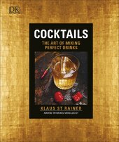 Cocktails: The Art of Mixing Perfect Drinks - фото обкладинки книги