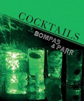 Cocktails with Bompas & Parr - фото книги