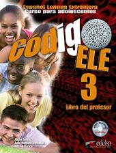 Codigo ELE 3: Libro del profesor + CD audio GRATUITA - фото обкладинки книги