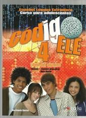 Codigo Ele : Libro del alumno 4 - фото обкладинки книги