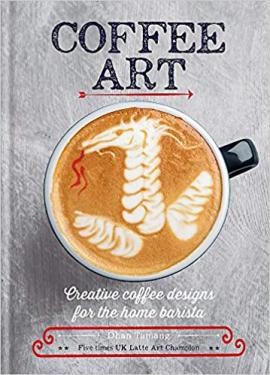 Coffee Art : Creative Coffee Designs for the Home Barista - фото книги