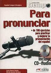 Coleccion Tiempo : Tiempo Para Pronunciar - Libro + CD-Audio - фото обкладинки книги