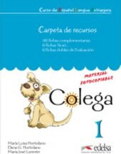 Colega : Carpeta De Recursos (Resources for the Teacher) 1 - фото обкладинки книги