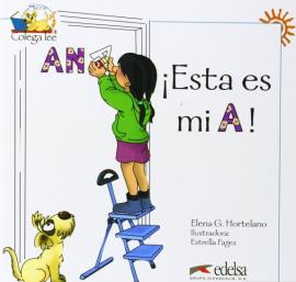 Colega Lee 1. Esta es mi A! (читанка) - фото книги