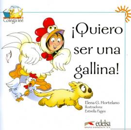 Colega Lee 1. Quiero ser una gallina! (читанка) - фото книги