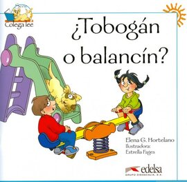 Colega Lee 1. Tobogan o balancin? (читанка) - фото книги
