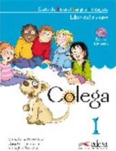 Colega : Libro del alumno + CD 1 - фото обкладинки книги