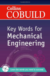 Посібник Collins Cobuild Key Words for Mechanical Engineering with Mp3 CD