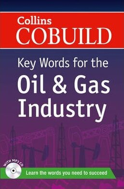 Collins Cobuild Key Words for the Oil and Gas Industry with Mp3 CD - фото книги