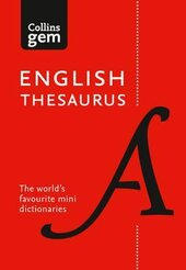Collins Gem English Thesaurus: 128,000 Synonyms and Antonyms in a Mini Format - фото обкладинки книги