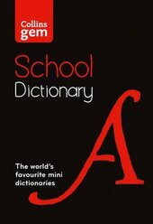 Collins Gem School Dictionary: Trusted Support for Learning, in a Mini-Format - фото обкладинки книги