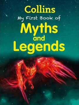 Посібник Collins My First Book Of Myths And Legends