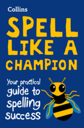Collins Spell Like a Champion: Your Practical Guide to Spelling Success - фото обкладинки книги