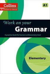 Collins Work on your Grammar Elementary (A1) - фото обкладинки книги