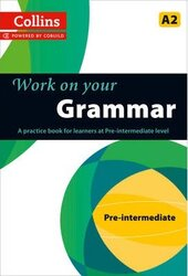 Collins Work on your Grammar Pre-Intermediate (A2) - фото обкладинки книги