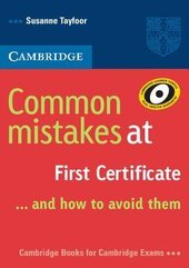 Common Mistakes at First Certificate: and How to Avoid Them - фото обкладинки книги