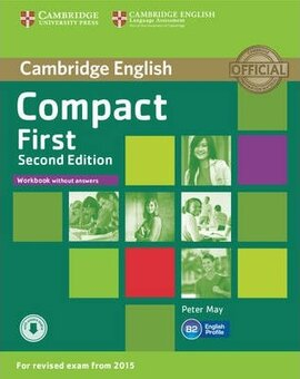 Compact First 2nd Edition. Workbook without Answers + Audio CD - фото книги