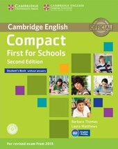 Compact First for Schools 2nd Edition. Student's Book without Answers with CD-ROM - фото обкладинки книги