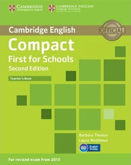 Compact First  for Schools 2nd Edition. Teacher's Book - фото книги