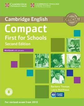 Compact First for Schools 2nd Edition. Workbook + Answers + Audio CD - фото книги