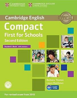 Підручник Compact First for Schools Student's Book with Answers with CD-ROM