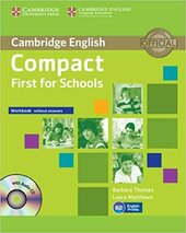 Compact First for Schools Workbook without Answers with Audio CD - фото обкладинки книги