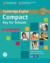 Compact Key for Schools. Student's Pack (Student's Book without Answers+CD-ROM, Workbook without Answers+Audio) - фото обкладинки книги